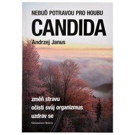 Knihy Nebuď potravou pro houbu Candida (Andrzej Janus)