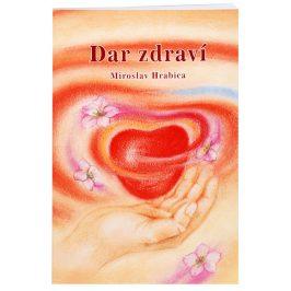 Knihy Dar zdraví (Ing. Miroslav Hrabica)
