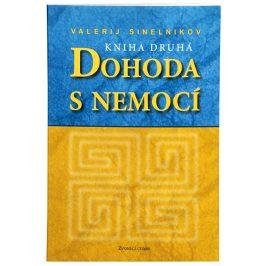 Knihy Dohoda s nemocí II. díl (Valerij Sinelnikov)