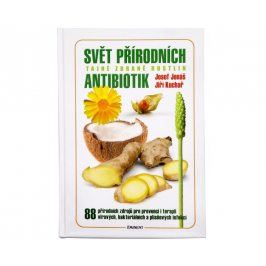 Knihy Svět přírodních antibiotik (Jiří Kuchař, Josef Jonáš)