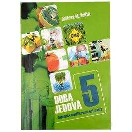 Knihy Doba jedová 5 (Jeffrey M. Smith)