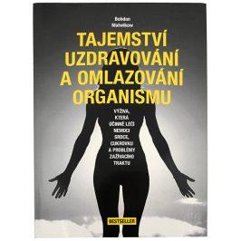 Knihy Tajemství uzdravování a omlazování organismu (Bohdan Matwikow)