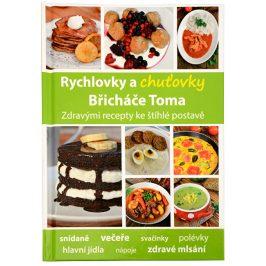 Knihy Rychlovky a chuťovky Břicháče Toma (Mgr. Tomáš Kosačík)