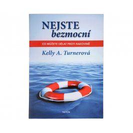 Knihy Nejste bezmocní - Co můžete dělat proti rakovině (Kelly A. Turnerová)