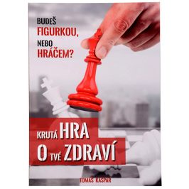 Knihy Krutá hra o tvé zdraví (Tomáš Kašpar)