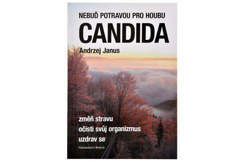 Knihy Nebuď potravou pro houbu Candida (Andrzej Janus) Knihy