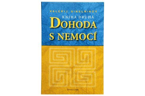 Knihy Dohoda s nemocí II. díl (Valerij Sinelnikov) Knihy