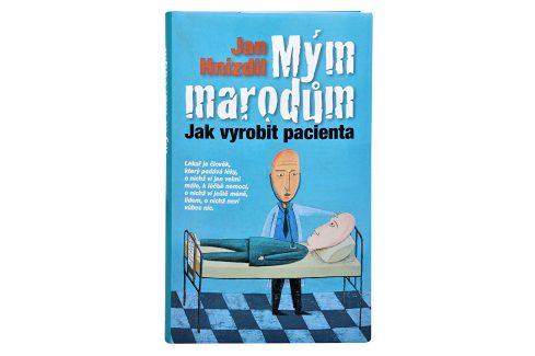 Knihy Mým marodům (MUDr. Jan Hnízdil) Knihy