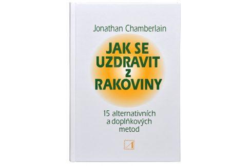 Knihy Jak se uzdravit z rakoviny - 15 alternativních a doplňkových metod pro obnovení zdraví Knihy