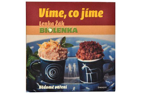 Knihy Víme, co jíme - Vědomé vaření (Lenka Žák) Knihy