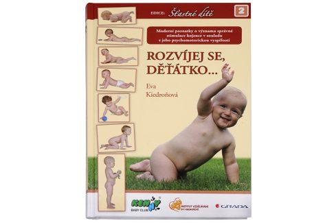 Knihy Rozvíjej se děťátko... (Eva Kiedroňová) Knihy