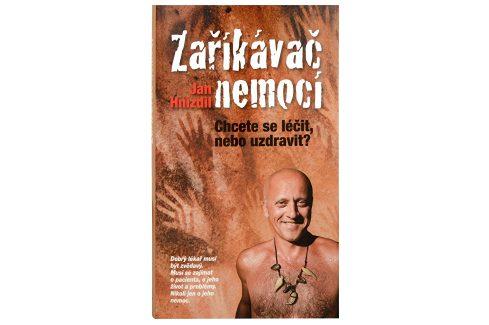 Knihy Zaříkávač nemocí (MUDr. Jan Hnízdil) Knihy