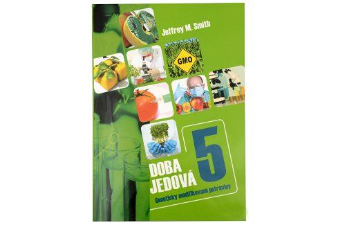 Knihy Doba jedová 5 (Jeffrey M. Smith) Knihy o zdraví