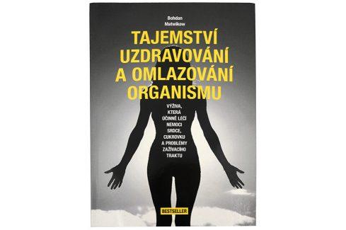 Knihy Tajemství uzdravování a omlazování organismu (Bohdan Matwikow) Knihy o zdraví