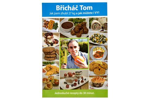 Knihy Břicháč Tom Jak jsem zhubl 27 kg a jak můžete i VY! (Mgr. Tomáš Kosačík) Knihy o zdraví