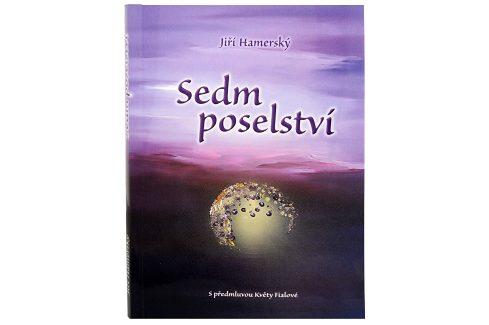 Knihy Sedm poselství (Mgr. Jiří Hamerský) Knihy o zdraví